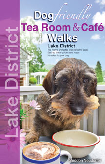 Dog Friendly Tea Room and Cafe Walks in the Lake District book cover