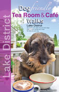 Dog Friendly Tea Rooms and Cafe Walks in the Lake District book cover